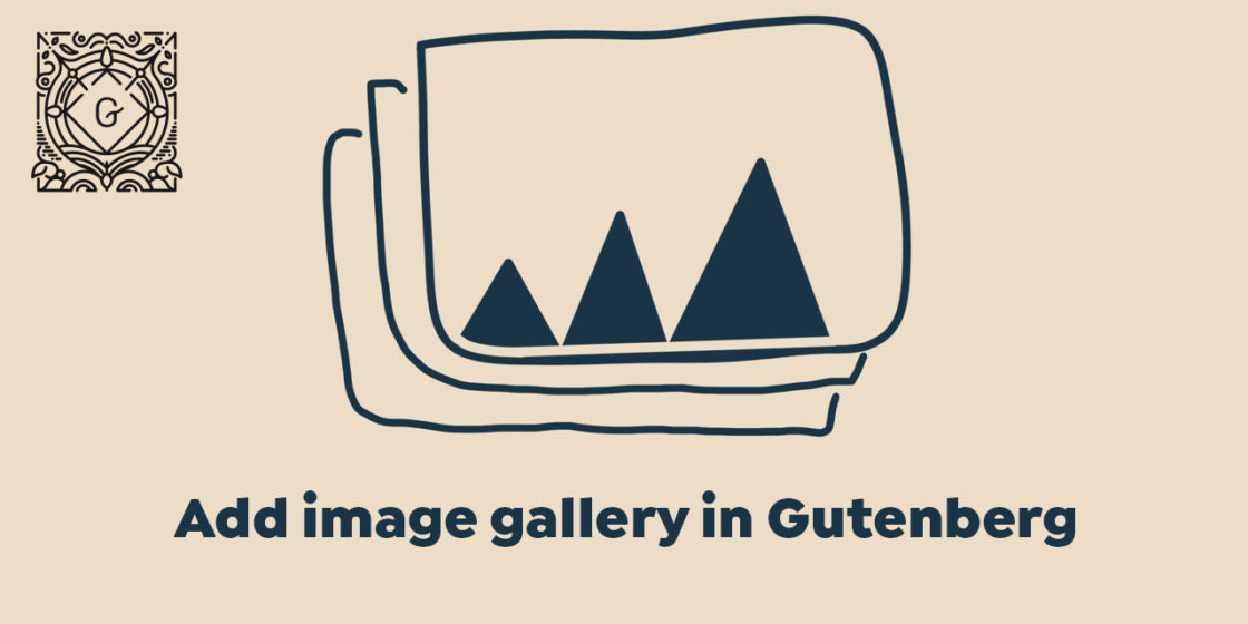 "Add ""Image Gallery"" Block in WordPress Gutenberg Page Builder"