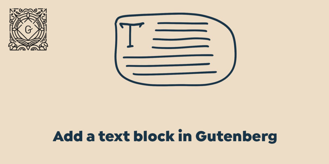 "Add ""Text"" Block in WordPress Gutenberg Page Builder"