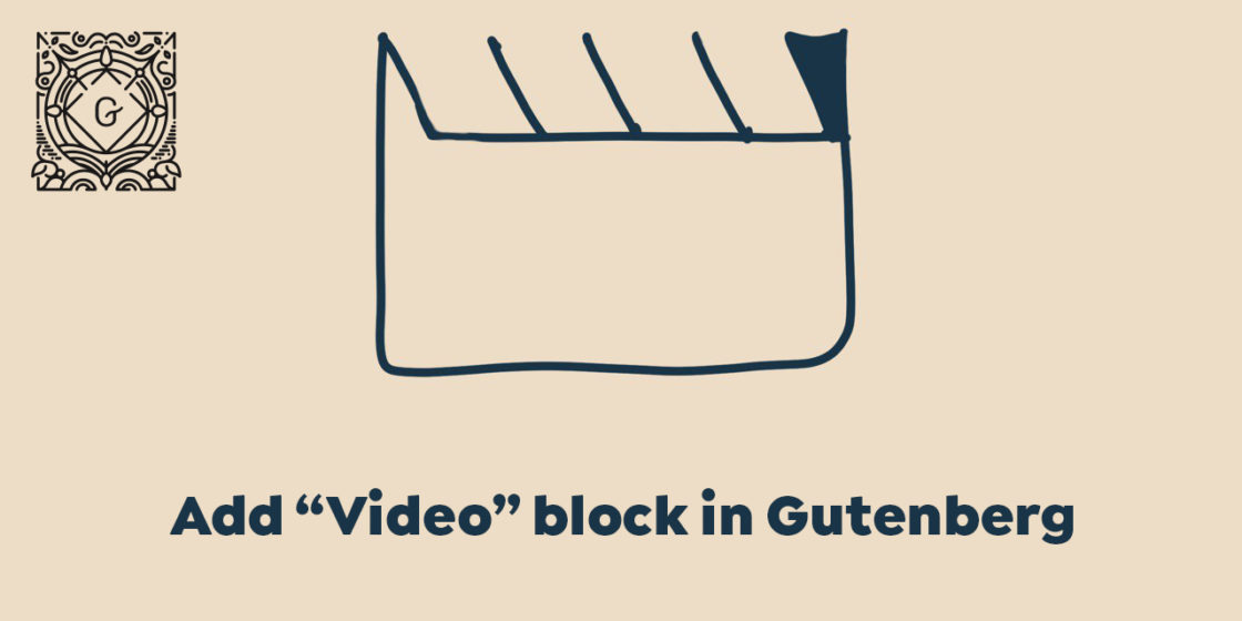 "Add ""Video"" Block in WordPress Gutenberg Page Builder"